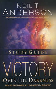 Victory Over the Darkness 10th Anniversary Edition: Personal Study Guide  -              By: Neil T. Anderson