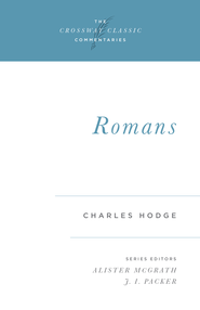 Romans - eBook  -     By: Charles Hodge