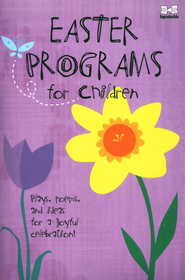 Easter Programs for Children    -     By: Elaina Meyers