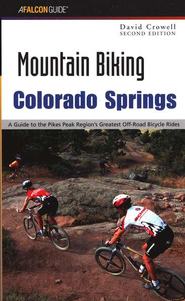 Mountain Biking Colorado Springs, 2nd Edition   -