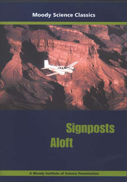 Moody Science Classics: Signposts Aloft, DVD   -     Edited By: Moody Video