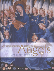 An Extraordinary Gathering of Angels  -     By: Margaret Barker