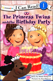 The Princess Twins and the Birthday Party  -              By: Mona Hodgson                   Illustrated By: Red Hansen