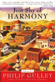 Just Shy of Harmony, Harmony Series #2   -     By: Philip Gulley