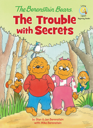 Living Lights: Berenstain Bears The Trouble With   Secrets  -              By: Jan Berenstain, Mike Berenstain