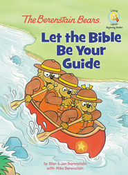 Living Lights: The Berenstain Bears Let The Bible Be  Your Guide  -     By: Jan Berenstain, Mike Berenstain