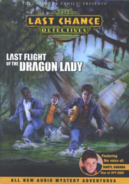 Last Chance Detectives: Last Flight of the Dragon Lady: Audio Case #3  -