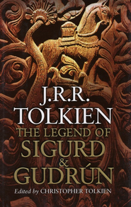 The Legend of Sigurd and Gudrun, Hardcover   -     By: J.R.R. Tolkien, Christopher Tolkien