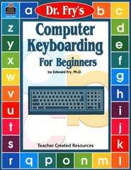 Dr. Fry's Computer Keyboarding   -     By: Edward Fry