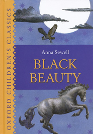 Black Beauty  -              By: Anna Sewell