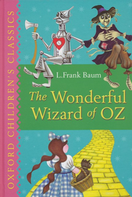 The Wonderful Wizard of Oz  -              By: L. Frank Baum