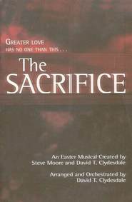 The Sacrifice: An Easter Musical   -