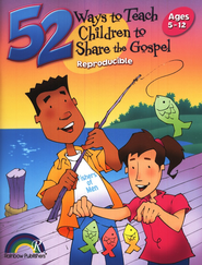 52 Ways to Teach Children to Share the Gospel  -     By: Barbara Hibschman