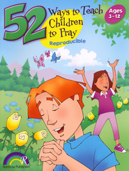 52 Ways to Teach Children to Pray  -     By: Nancy Williamson