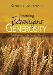 Practicing Extravagant Generosity: Daily Readings on the    Giving  -     By: Michael Reeves, Jennifer N. Tyler