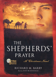 The Shepherd's Prayer: A Christmas Novel on CD  -     By: Richard M. Barry