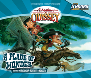Adventures in Odyssey® #15: A Place of Wonder   -