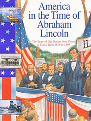 Abraham Lincoln: The Story Of Our Nation Coast To Coast, From 1815 To 1869  -     By: Sally Senzell Isaacs