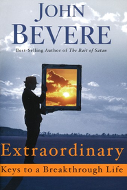 Extraordinary: Keys to a Breakthrough Life, Pack of 10 Booklets  -     By: John Bevere