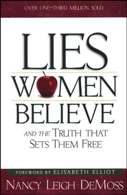 Lies Women Believe - Slightly Imperfect   -     By: Nancy Leigh DeMoss