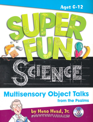 Super Fun Science: Multisensory Object Talks from the Psalms  -     By: Heno Head Jr.