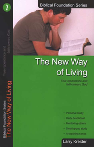 The New Way of Living, Biblical Foundation Series  -              By: Larry Kreider