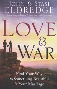 Love & War: Find Your Way to Something Beautiful in Your Marriage - Slightly Imperfect  -     By: John Eldredge, Stasi Eldredge