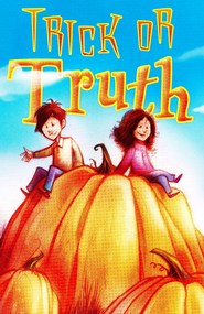 Halloween: Trick or Truth? Tracts, 25         -
