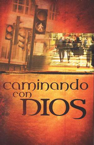 Pamfleto Caminando con Dios, Walking With God  booklet  -              Edited By: Cindy Rojas                   By: Christin Ditchfield