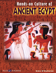 Hands-on Culture of Ancient Egypt  -     By: Kate O'Halloran