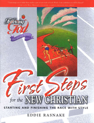 Following God Series: First Steps for the New Christian   -     By: Eddie Rasnake