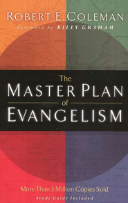 The Master Plan of Evangelism  -     By: Robert E. Coleman