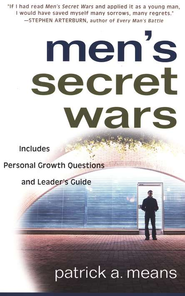 Men's Secret Wars    -     By: Patrick A. Means