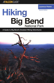 Hiking Big Bend National Park, 2nd Edition   -