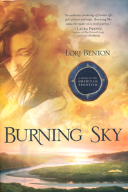 Burning Sky   -              By: Lori Benton
