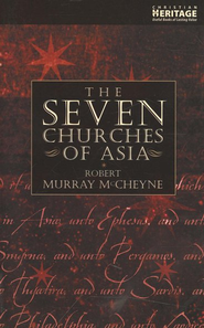 The Seven Churches of Asia   -     By: Robert Murray McCheyne