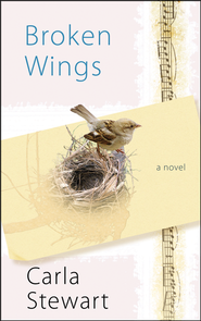 Broken Wings, Large Print  -     By: Carla Stewart