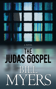 The Judas Gospel, Large Print  -     By: Bill Myers