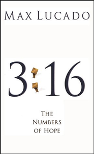 3:16 The Numbers of Hope, 25 Tracts   -     By: Max Lucado