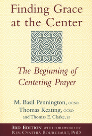 Finding Grace at the Center: The Beginning of Centering Prayer  -     By: M. Basil Pennington
