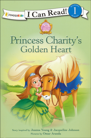 Princess Charity's Golden Heart  -              By: Jacqueline Johnson, Jeanna Young                   Illustrated By: Omar Aranda