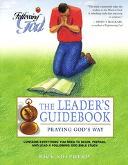 Following God Series: Praying God's Way, Leader's Guide                                      -     By: Richard Shepherd