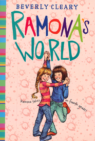 #8: Ramona's World  -              By: Beverly Cleary                   Illustrated By: Tracy Dockray