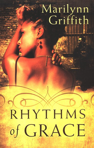 Rhythms of Grace  -     By: Marilynn Griffith