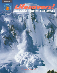 Lifesavers! Outdoor Stories & Skills   -     By: Steve Bunnell     Illustrated By: Nicholas Soloway