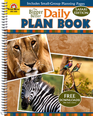The Bigger Better Daily Plan Book, Safari Edition   -