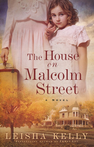 The House on Malcolm Street  -     By: Leisha Kelly