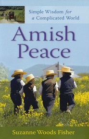 Amish Peace: Simple Wisdom for a Complicated World - Slightly Imperfect  -              By: Suzanne Woods Fisher