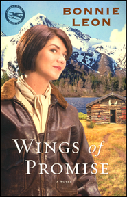 Wings of Promise, Alaskan Skies Series #2   -     By: Bonnie Leon