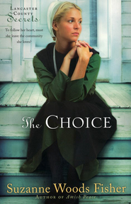 The Choice, Lancaster County Secrets Series #1  - Slightly Imperfect  -     By: Suzanne Woods Fisher
